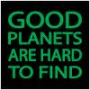 good planet hard to find